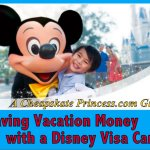 Saving Money with a Disney Visa Card: A Cheapskate Princess Guide