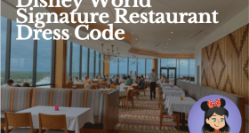 Disney World Signature Restaurant Dress Code rules