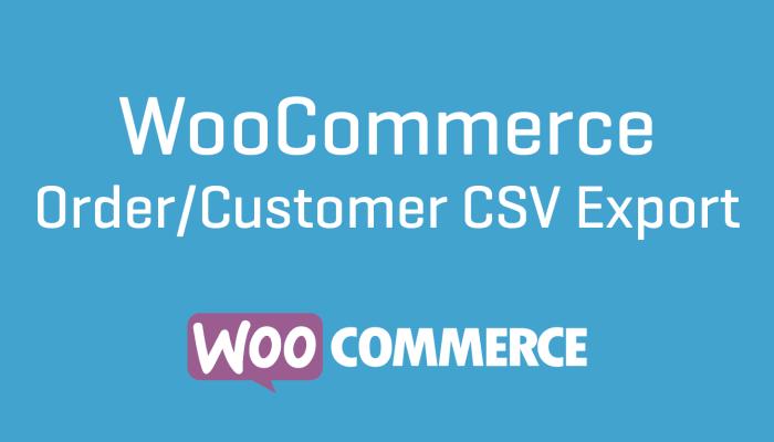 WooCommerce Order Customer CSV Export Extension Plugin Wordpress