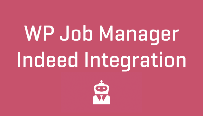 Wordpress WP Job Manager Indeed Integration