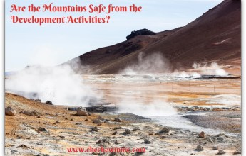 Are the Mountains Safe from the Development Activities?