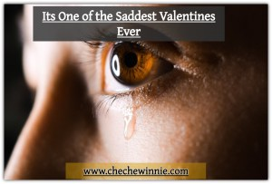 It's One of the Saddest Valentines Ever