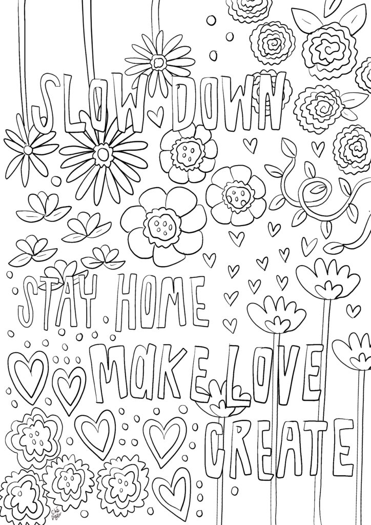 Slow Down mindfulness colouring in pages. (Free printable