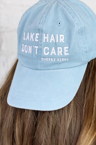 Lake Hair Don't Care Official Cheeky Strut Hat