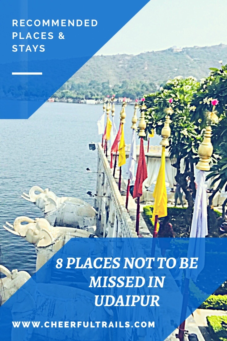 Best Places To Visit In Udaipur   Where To Stay In Udaipur - Cheerful Trails