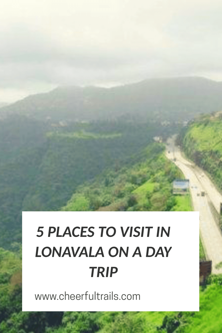 5 Places to visit in Lonavala on a Day Trip
