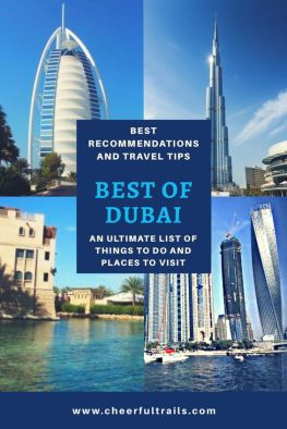 Explore the Best Of Dubai, Must Visit Attractions, Top Rated Things To Do And Much More