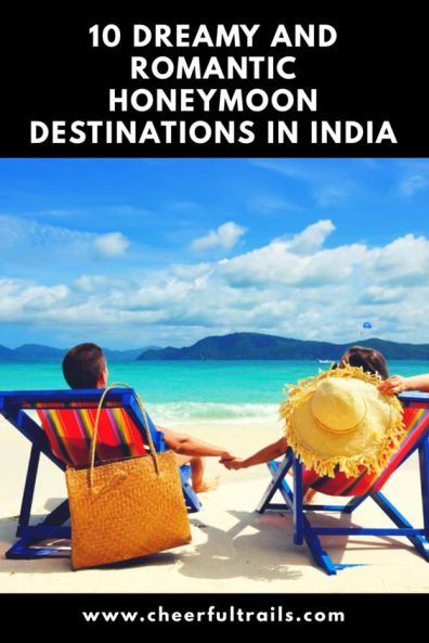 Check out the list of the most trending honeymoon destinations in India. You will fall in love with these incredibly romantic destinations in India.