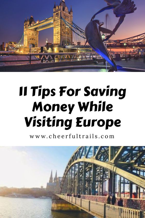 11 Tips To Saving Money When Traveling In Europe - Cheerful Trails