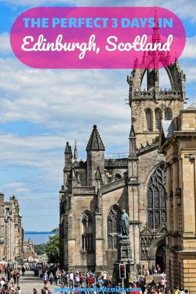 Edinburgh Itinerary : Best Things To Do In 3 Days