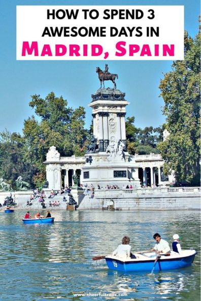 How to Spend 3 awesome days in Madrid, Spain