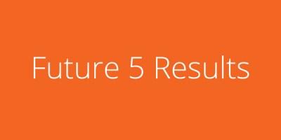 Future-5-Results