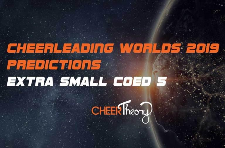 XSC5-Cheerleading-Worlds-2019-Predictions