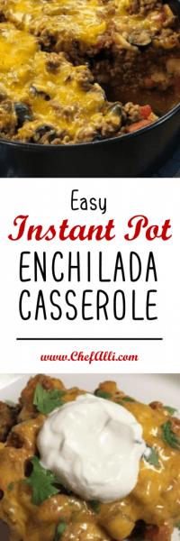 Easy Instant Pot Enchilada Casserole make weeknight dinner a breeze! | Chef Alli