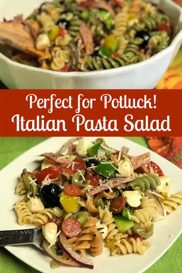 Italian Pasta Salad is perfect for potluck.