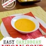 Easy Caribbean vegan soup