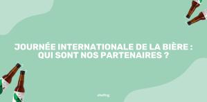 Journée internationale de la bière : découvrez nos partenaires