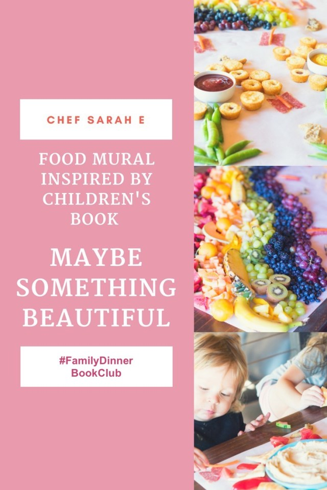 Maybe Something Beautiful by ChefSarahE #FamilyDinnerBookClub