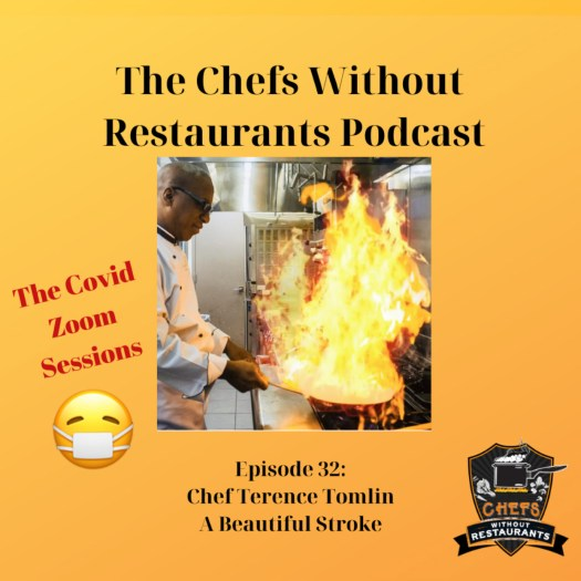 The Chefs Without Restaurants Podcast – Episode 32 Terence Tomlin on Returning to Cooking After Partial Paralysis