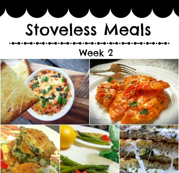 #Whatsfordinner Week 2 : Stoveless Meals