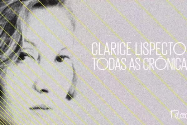 Clarice Lispector – Todas as Crônicas