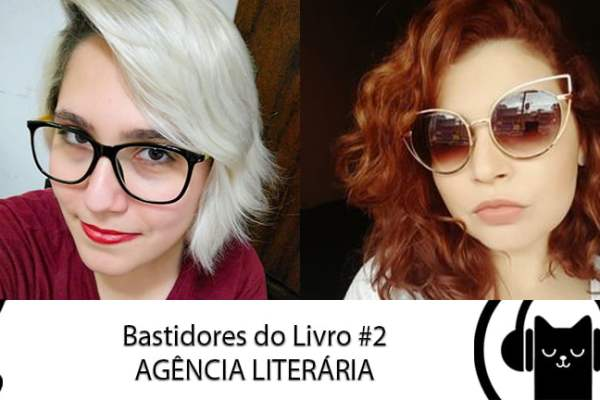Bastidores do Livro #02 Agente Literário – LitCast