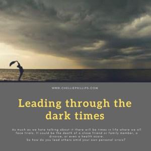 Leading through dark times