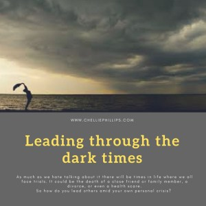 Leading through dark times