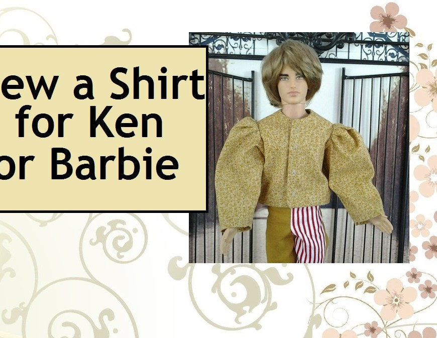 "Image of Ken doll dressed in puffy-sleeved Renaissance shirt with overlapped words stating ""Sew a Shirt for Ken or Barbie"