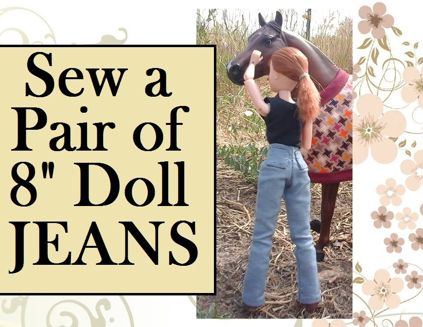 "Image of Breyer doll adjusting horse halter with overlaid words ""sew a pair of 8"" doll jeans"""
