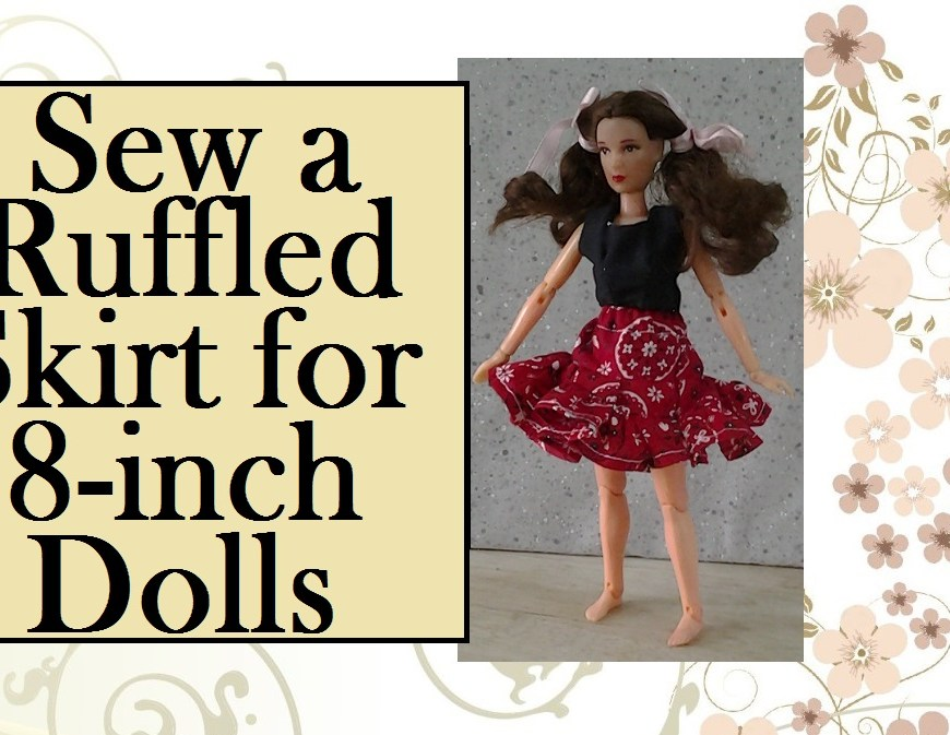 "Image of doll in ruffly western-style skirt, with overlaid words, ""Sew a Ruffled Skirt for 8-inch Dolls."