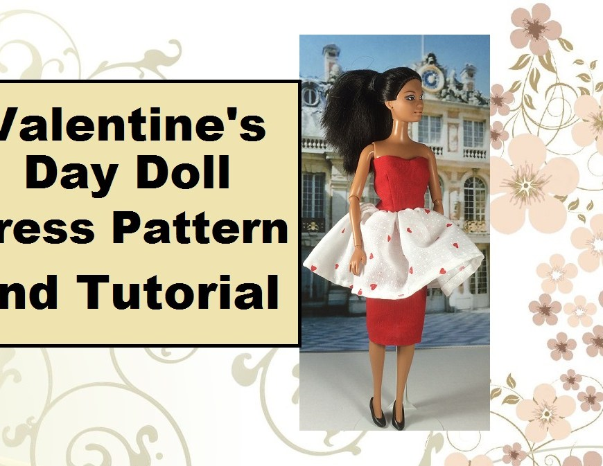 "Image of YouTube header displaying doll in red pencil skirt with flouncy overskirt and heart-shaped bodice. Overlaying words say, ""Valentine's Day Doll Dress Pattern and Tutorial"""