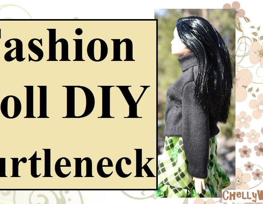 "Visit ChellyWood.com for free, printable sewing patterns and tutorials for dolls clothes that fit dolls of many shapes and sizes. The image shows Mattel's MTM Barbie wearing a handmade turtleneck sweater over a green plaid ruffled skirt. The overlay says, ""Fashion doll DIY turtleneck and offers the website, ""ChellyWood.com"""