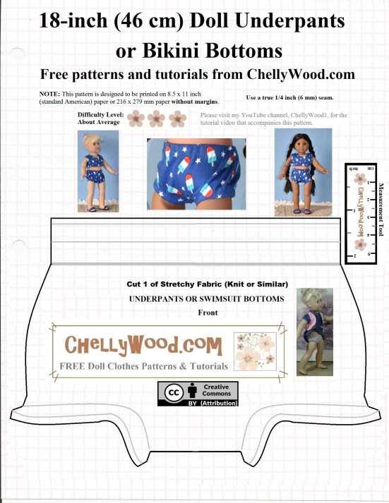 """The image shows a free pattern for a pair of underpants or a swimsuit bottom (bikini bottoms) to fit 18"""" dolls. You can find this free 18 inch doll swimsuit pattern at ChellyWood.com (the watermark on the pattern). This pattern shows two dolls wearing the hand-made underwear or bikini bottoms: an 18-inch Madame Alexander doll and an 18 inch American Girl doll. The pattern itself is marked with a """"Creative Commons Attribution"""" symbol."""