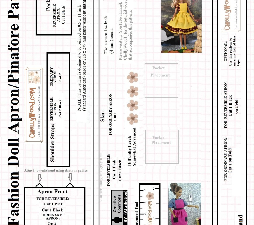 "This document is a free printable sewing pattern for an apron that will fit most 11.5 inch dolls. The apron can be used as a pinafore, as it does wrap around a doll's waist and tie at the back, but the straps of the apron are fixed in place, much like a full-dress pinafore. This apron has functional pockets and is also available to make as a reversible apron. It will fit dolls in the size range of Barbies, Liv Dolls, Momoko dolls, Queens of Africa, Francie, Midge, and many similar-sized fashion dolls. This apron comes with a free tutorial showing you how to make it as a pinafore to be worn over our ""harvest"" style sunflower dress. Visit ChellyWood.com to get the free tutorial videos and the pattern for the dress as well."