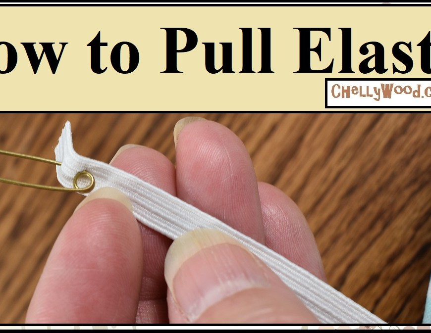"The image shows a hand holding a strip of elastic, and at one end of the elastic, there's a safety pin attached through the elastic. Behind the hand is a swatch of colorful fabric on a wooden surface. The overlay says, ""How to Pull Elastic,"" and the tutorial video demonstrates how to pull elastic through the waistband of a skirt or a pair of pants or a pair of shorts when sewing."