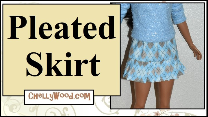 """The image shows a 28-inch Mattel Best Fashion Friend Barbie doll wearing a hand-made pleated skirt, sewn with argyle fabric. It has knife pleats. The overlay says """"Pleated skirt"""" and offers the URL ChellyWood.com as a place to find the free printable sewing patterns for this 28 inch Barbie's skirt."""