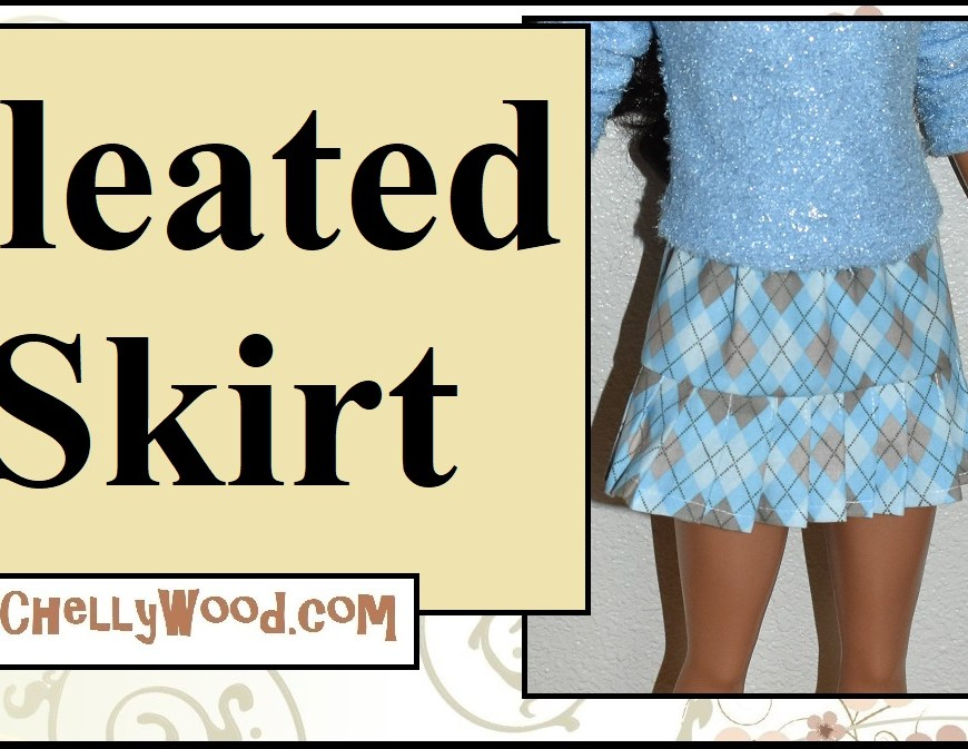 "The image shows a 28-inch Mattel Best Fashion Friend Barbie doll wearing a hand-made pleated skirt, sewn with argyle fabric. It has knife pleats. The overlay says ""Pleated skirt"" and offers the URL ChellyWood.com as a place to find the free printable sewing patterns for this 28 inch Barbie's skirt."