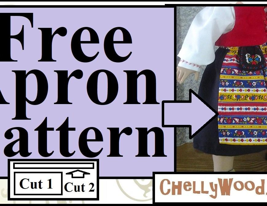 "The image shows an 18"" doll wearing a handmade apron, and the overlay says ""free apron pattern"" with the URL ChellyWood.com (where you can download the free printable pdf sewing pattern for making this folk-style apron for 18 inch dolls)."