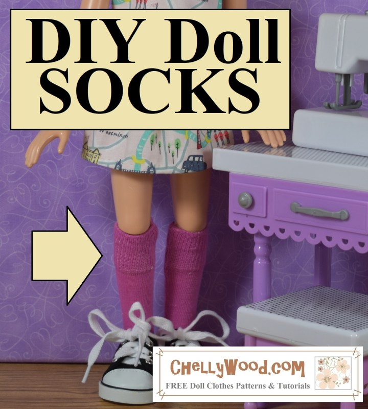 """The image shows the legs of a BFC Ink doll wearing a pair of handmade socks which have been sewn out of a pair of underwear. The overlay says """"DIY Doll Socks"""" and if you go to ChellyWood.com, you'll find a free tutorial video that explains, step-by-step, how to make your own doll socks from underpants. This is one of dozens of easy-to-follow instructional DIY videos along with hundreds of free doll clothes sewing patterns which can be found at Chelly Wood dot com."""