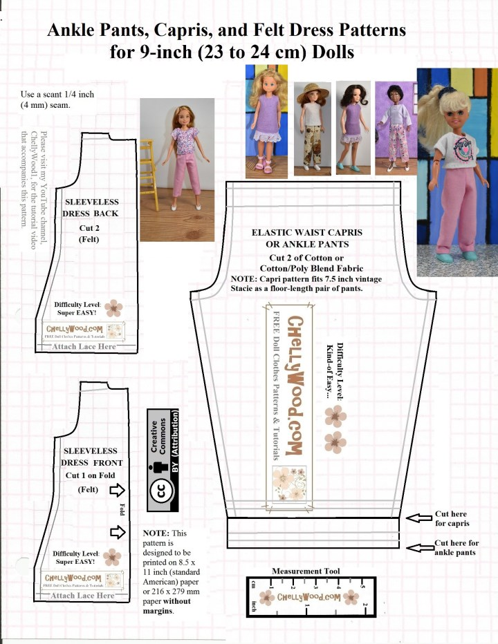 Visit ChellyWood.com for FREE printable sewing patterns and tutorial videos for making doll clothes to fit dolls of many shapes and sizes. This image is a printable sewing pattern which includes a felt dress (super easy to sew for absolute beginners) and a pair of either ankle pants or capri pants to fit World of Love, Stacie dolls, or a number of other dolls. Go to ChellyWood.com to see the full list of dolls who can wear these doll clothes and to print the free PDF sewing pattern.