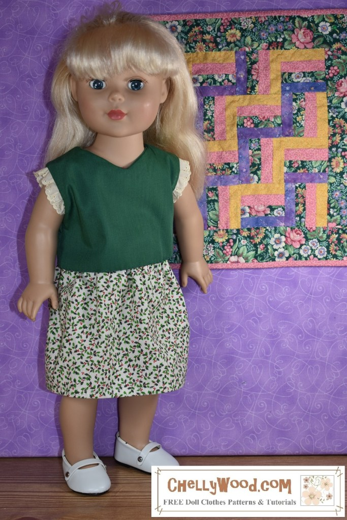 """The image shows a Madame Alexander 18 inch doll (45-46 cm tall) wearing handmade holiday clothes. Her outfit includes a V-neck shirt in holiday green with creamy eyelet lace sleeves and a white skirt decorated with tiny holly leaf and holly berry print fabric. The doll wears patent leather Mary Jane shoes, and she stands before a purple wall on which hangs a miniature quilt with a zig-zag pattern of fabrics in greens, purples, pinks, and yellows. The watermark on the image says """"ChellyWood.com: free doll clothes patterns and tutorials."""" If you would like to make this outfit for your 18 inch doll, click on the link in the caption. It will take you to a page where you can download the free PDF sewing patterns for these doll clothes plus tutorial videos that tell you how to make each item of clothing."""