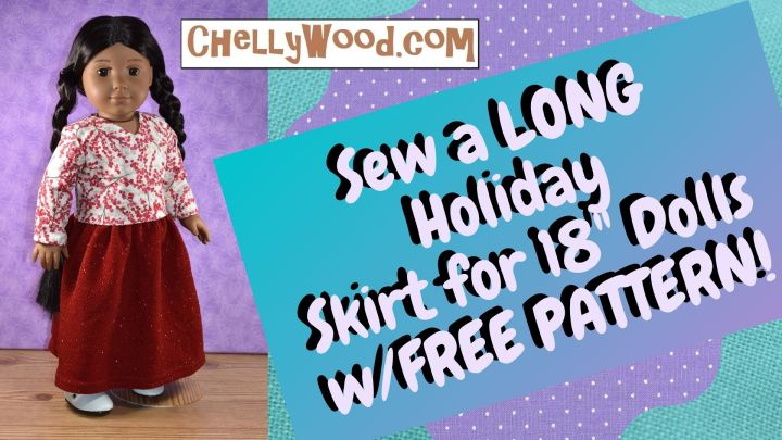 "The image shows an 18 inch Kaya doll from the American Girl doll company modeling a handmade long holiday skirt made of red glittery stretchy fabric and a winter white shirt with red berries decorating it. The overlay says, ""Sew a LONG holiday skirt for 18 inch dolls with free pattern!"" The watermark on the image directs you to go to ChellyWood.com for the free patterns for making this outfit for your American Girl dolls or other 18 inch dolls."