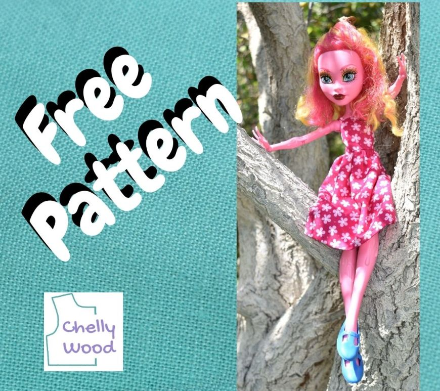 """In a turquoise blue frame, we see the words """"free pattern"""" plus the logo for Chelly Wood dot com beside a photo of the Freak du Chic 17 inch Gooliope Jellington doll from the Monster High doll collection. The doll wears a pretty pink sundress with floral print and a pair of blue dress shoes."""