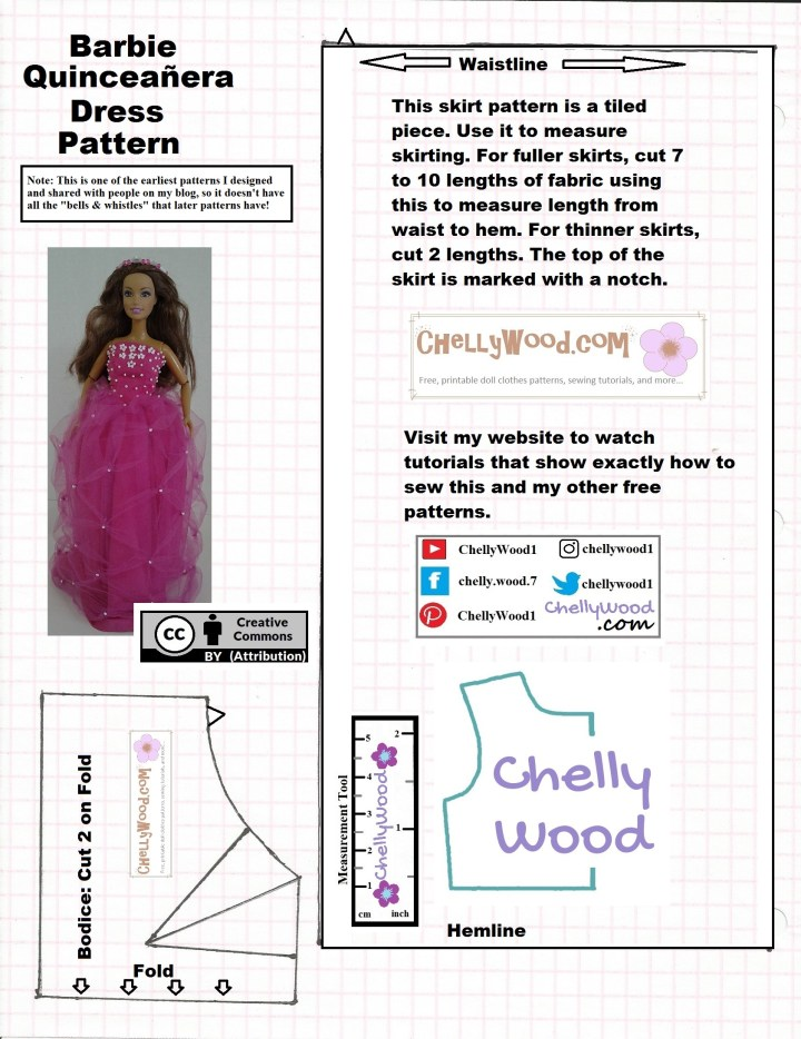 """This is an older pattern made by Chelly Wood, the doll clothing designer, YouTuber, and writer. She first created this pattern when her website was brand new, so there's a disclaimer on the pattern that says, """"it lacks the bells and whistles"""" of her modern patterns. The pattern itself includes a strapless bodice form that you would cut on a fold and a measurement block for the skirt, which you would lay over the top of fabric that had been folded accordion-style, using the tiled skirt measurement block simply as a cutting measurement tool. The heading at the top of this pattern page says, """"Barbie quinceanera dress pattern."""""""