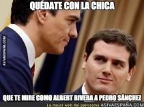Stay with the girl who looks at you like Albert Rivera looks at Pedro Sánchez