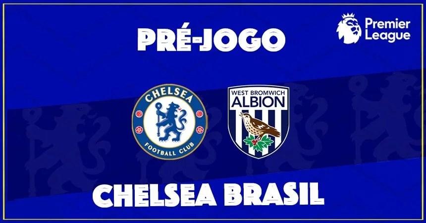 Chelsea enfrenta o West Brom neste sábado