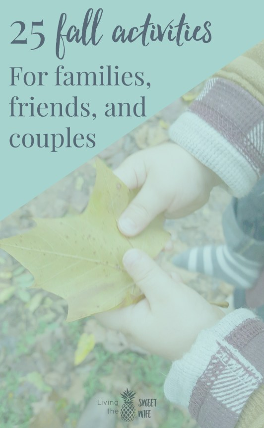 25 Fun fall activities for dates or friends Living the Sweet Wife