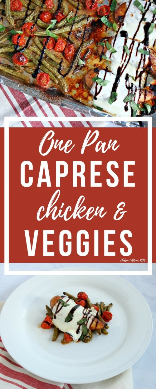 What do you get when you take one pan + chicken + veggies x 30 minutes? One super simple and delicious complete dinner! My One Pan Caprese Chicken and Veggies will soon be your family's favorite!