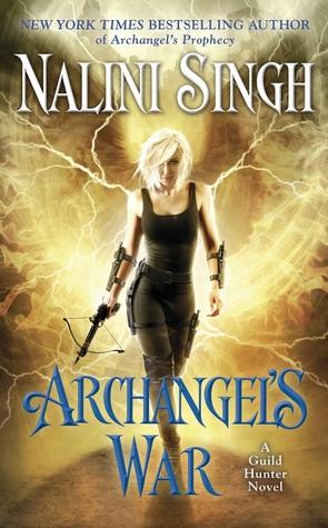 Archangel's War by Nalini Singh (Guild Hunter #12)